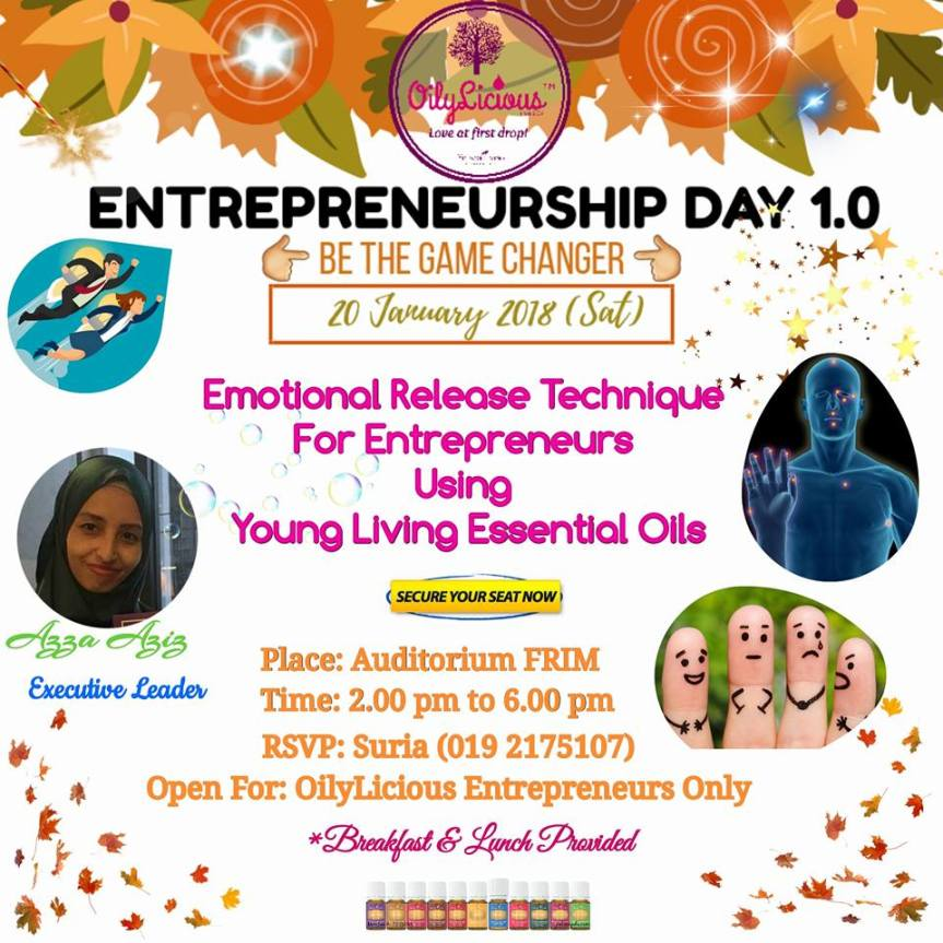 OED TOPIC 2: EMOTIONAL RELEASE TECHNIQUE FOR ENTREPRENEURS USING YLEO BY AZZA AZIZ, OILYLICIOUS EXECUTIVE LEADER.